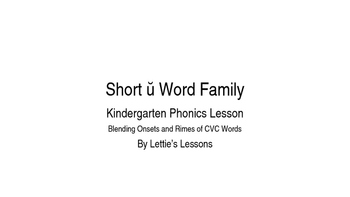 Kindergarten Phonics Lesson: Blending onset and rime- Short u Word Family Set