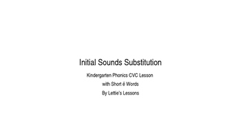 Kindergarten Phonics Lesson: Initial Sound Substitutions Short e Word Family Set