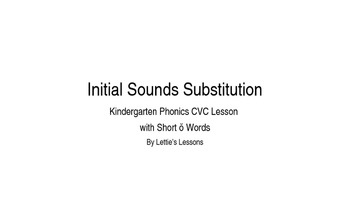 Kindergarten Phonics Lesson: Initial Sound Substitutions Short o Word Family Set