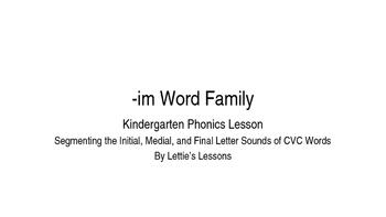 Kindergarten Phonics Lesson: Segmenting CVC Words- Short i Word Family Set