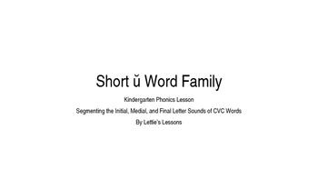 Kindergarten Phonics Lesson: Segmenting CVC Words- Short u