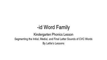 Kindergarten Phonics Lesson: Segmenting CVC Words- id Word Family