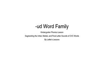 Kindergarten Phonics Lesson: Segmenting CVC Words- ud Word Family