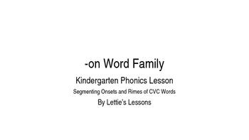 Kindergarten Phonics Lesson: Segmenting onset and rime- on