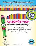 Kindergarten Phonics and Spelling D'Nealian Week 18 (R) {TEKS-aligned}