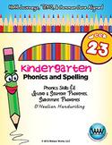 Kindergarten Phonics and Spelling D'Nealian Week 23 (Short Ĕĕ) {TEKS-aligned}