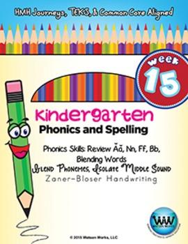 Kindergarten Phonics and Spelling Zaner-Bloser Week 15 (Re