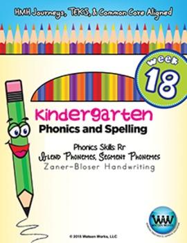 Kindergarten Phonics and Spelling Zaner-Bloser Week 18 (R) {TEKS-aligned}