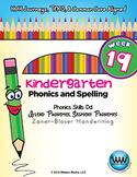 Kindergarten Phonics and Spelling Zaner-Bloser Week 19 (D) {TEKS-aligned}