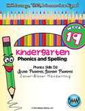 Kindergarten Phonics and Spelling Zaner-Bloser Week 19 (D)
