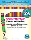 Kindergarten Phonics and Spelling Zaner-Bloser Week 26 (Sh