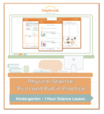 """Kindergarten Physical Science 