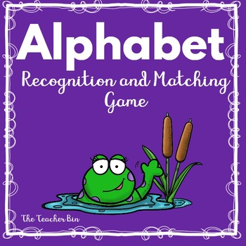 Kindergarten-Pre-K-Sp.Ed.-Alphabet Recognition&Match Game- Frog Theme