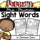 Kindergarten Pre-Primer Sight Words: Popcorn Word Printables & Game!
