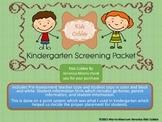 Kindergarten PreScreening Assessment and Student Informati