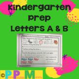 Kindergarten Prep Letters A - B