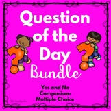 Kindergarten-Primary Grades-Pre-School -Question of the Da