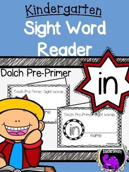 Kindergarten Printable Sight Word Reader: In