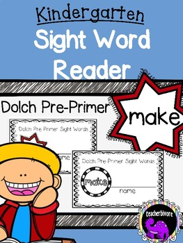 Kindergarten Printable Sight Word Reader: Make