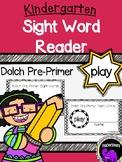 Kindergarten Printable Sight Word Reader: Play