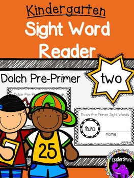 Kindergarten Printable Sight Word Reader: Two