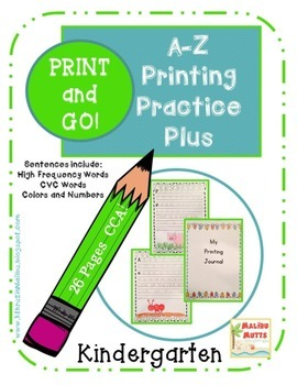 Printing Practice A-Z- Print and Go- No Prep-Kindergarten-Common Core Aligned