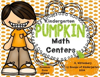 Kindergarten Pumpkin Math Centers {Common Core Aligned}