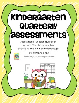 Kindergarten Quarterly Assessments