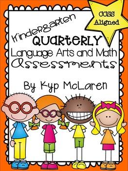 Kindergarten Quarterly Language Arts and Math Assessments