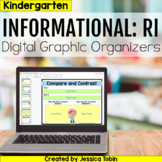 Kindergarten RI Informational Digital Graphic Organizers with Digital Reading