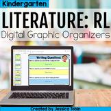 Kindergarten RL Literature Digital Graphic Organizers with Digital Reading