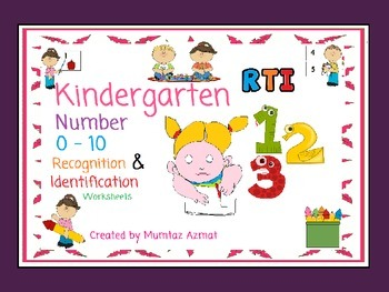 Kindergarten RTI  Number 0-10  Recognition and Identification worksheets: