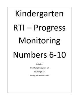 Kindergarten RTI Progress Monitoring Numbers 6-10