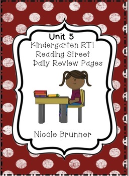 Kindergarten RTI Reading Street Daily Review Pages Unit 5