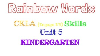 Kindergarten Rainbow Words, CKLA Skills Unit 5