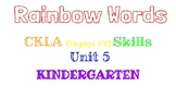 Kindergarten Rainbow Words, CKLA Skills Unit 5
