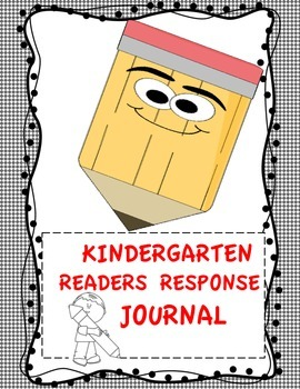 Kindergarten Readers Response Journal