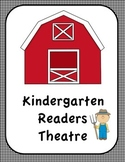 Kindergarten Reader's Theatre (On The Farm)