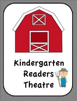 Kindergarten Reader's Theatre (On The Farm)