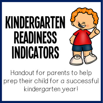 Kindergarten Readiness Indicators Handout!