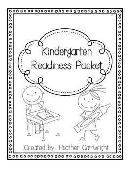 Kindergarten Readiness Packet- Skills to Practice for ...