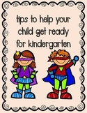 Kindergarten Readiness- Parent Packet- Tips on Getting The