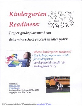 Kindergarten Readiness: The Way for School Success in Later Years