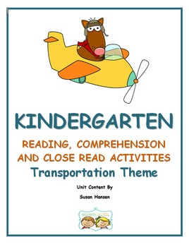 Kindergarten : Close Reading, Comprehension and Fluency on Transportation Theme