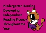 Kindergarten Reading: Develop Reading Fluency Through the Year  (Common Core)