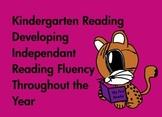 Kindergarten Reading: Develop Reading Fluency Through the Year  (Common Core)