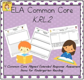 Kindergarten Reading Extended Response Set K.RL.2