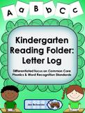 Kindergarten Reading Folder: Letter Log (Names, Sounds, an