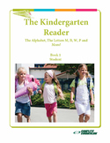 Kindergarten Reading –  Friendship, The Alphabet, Letters M, B, W, P and More!