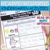 Kindergarten Reading Response Activities